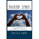 Booyah Spirit by Sheila M. Burke
